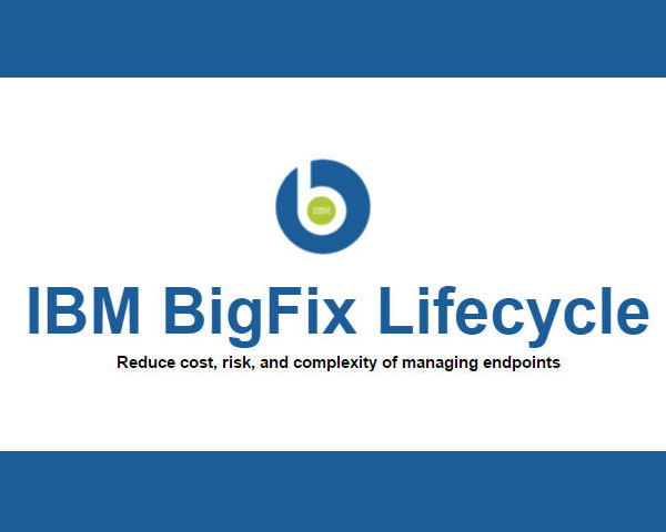 IBM BigFix Lifecycle Management